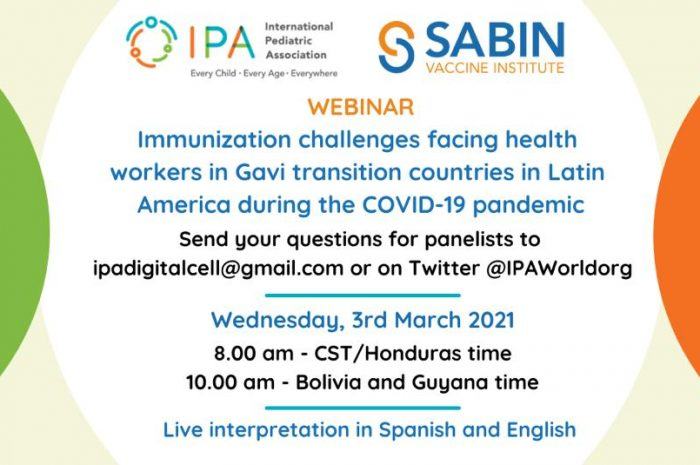 REGISTRATION OPEN- Immunization challenges facing health workers in Gavi transition countries in Latin America during the COVID-19 Pandemic on 3rd March' 2021